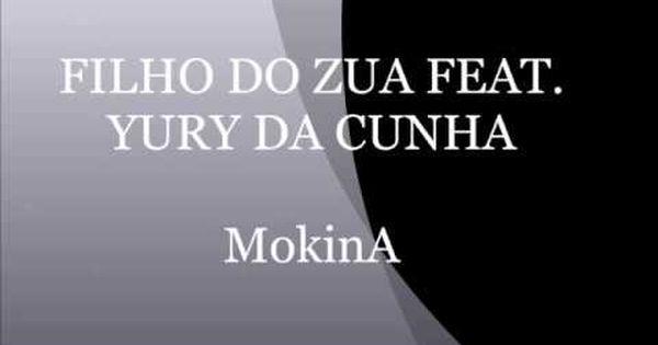 Filho Do Zua Feat Yuri Da Cunha Mokina Kizomba 2017 Audio
