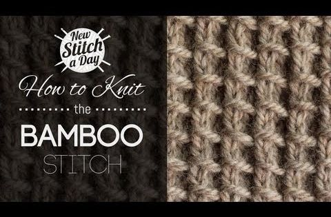 Knitting Styles English : How to knit the bamboo stitch english style youtube