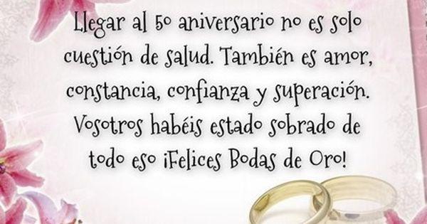 Frases Para Aniversario Bodas De Plata Y Oro Frases Bodas De Oro Aniversario De Bodas Bodas De Oro Matrimoniales