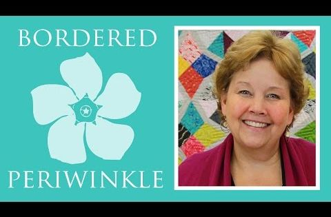 The Bordered Periwinkle Quilt Easy Quilting Tutorial With