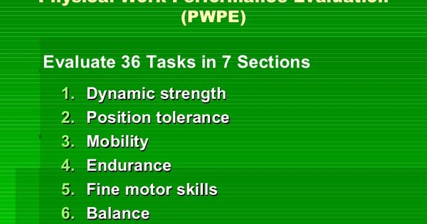 RETURN TO WORK Physical Work Performance Evaluation (PWPE) OT - work performance evaluation