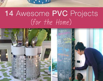 14 Awesome PVC Projects for the Home. Lots of great Ideas and