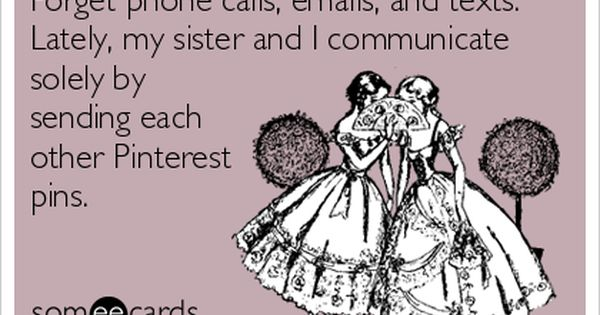 LOL!!! So true of me and my sister!!!♡ Omg this is the