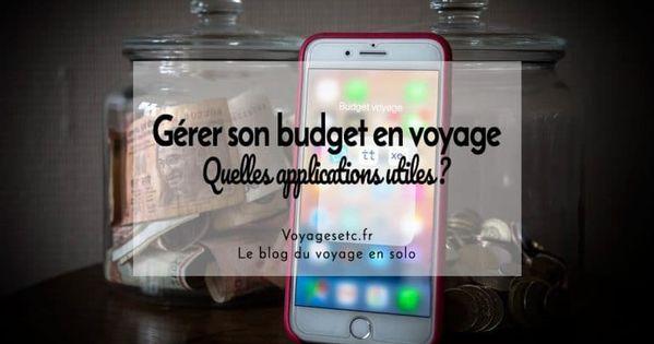 Conseils Aux Voyageurs Gerer Son Budget Voyage Europe Et Voyage