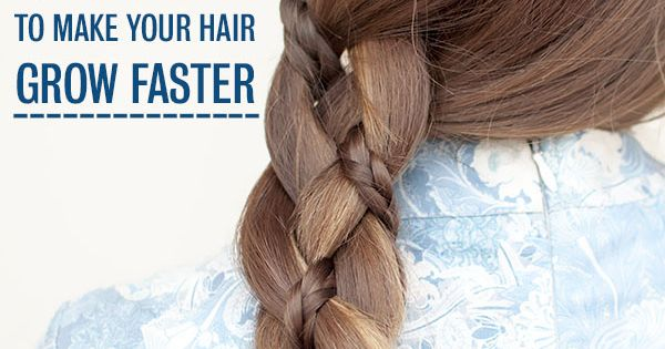 how to make your hair grow faster for girls