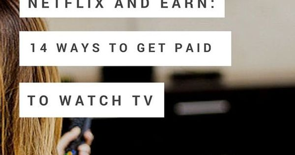 netflix and earn 13 ways to get paid to watch tv on the side videos and the penny. Black Bedroom Furniture Sets. Home Design Ideas