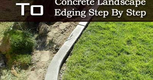 DIY Landscaping Curb tutorial. using concrete in self-made wood ...
