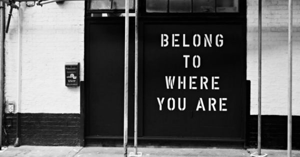 belong to where you are. anthony burrill and mesa + cadeira.