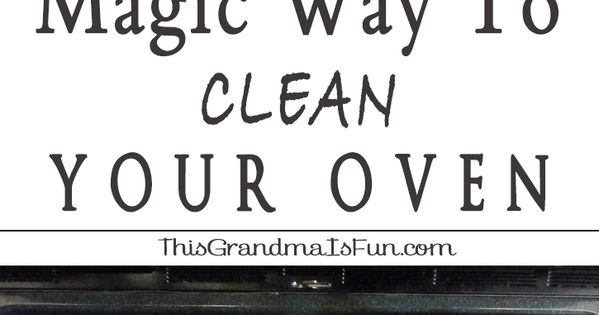 Oven Cleaning The Magic Way | Oven cleaning, Oven and Cleaning