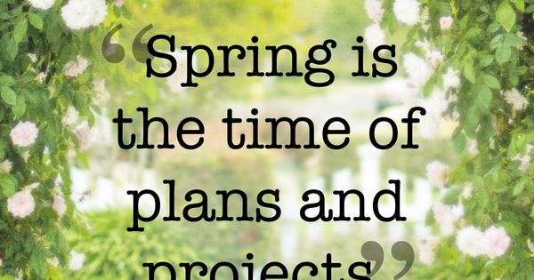25 beautiful quotes that will give you spring fever