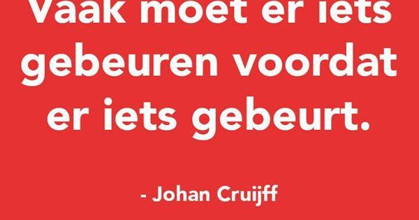 Citaten Johan Cruijff : Johan cruijff pinterest teksten
