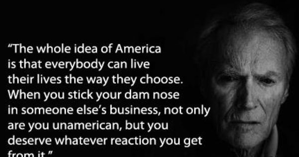 Pin By Kym Williams Grimm On Stuff Not Categorized Or Easily Referenced Patriotic Quotes Clint Eastwood Quotes July Quotes