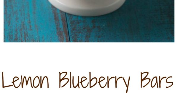 Lemon Blueberry Bars with Coconut Crust - the PERFECT ...