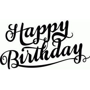 Happy Birthday Calligraphy Happy Birthday Calligraphy Happy