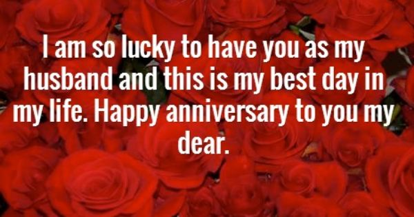 Happy Wedding Anniversary Wishes For Husband Happy Wedding Anniversary Wishes Happy Anniversary Quotes Anniversary Quotes For Him