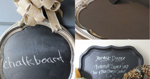 Chalkboard tray- Silver trays from the dollar store, paint with chalkboard paint,