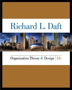 Organization Theory And Design 12th Edition Test Bank Richard L Daft Online Library Download Solution Manual And Test Bank Test Bank Theories Organization