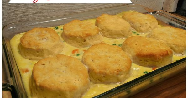 Creating A Life Easy Chicken And Biscuits With Campbell S