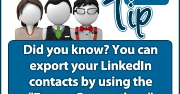 Did You Know You Can Export Your Linkedin Contacts By Using The Export Connections Fe Social Media Marketing Business Business Finance Social Media Business