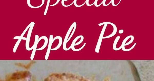 Nanny Pat's Special Apple Pie - This apple pie is an old