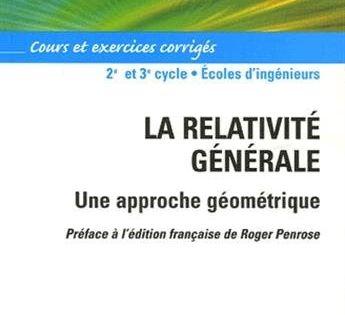 Telecharger La Relativite Generale Une Approche Geometrique Cours Et Exercices Corriges Livre