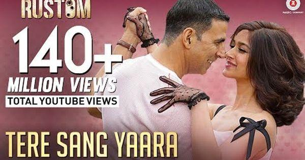 Tere Sang Yaara Full Video Rustom Akshay Kumar Ileana D Cruz Arko Ft Atif Aslam Youtube Hindi Movie Video Bollywood Songs Atif Aslam