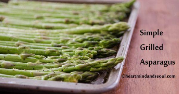 Grilled asparagus, Asparagus and Simple on Pinterest