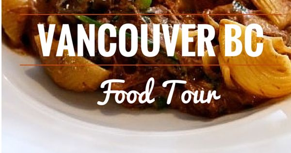 Find delicious food in Vancouver BC on this tour to the best