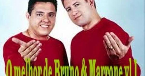 O Melhor De Bruno Marrone Vol 1 Com Imagens Bruno E Marrone