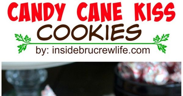 Candy canes, Canes and Kiss cookies on Pinterest