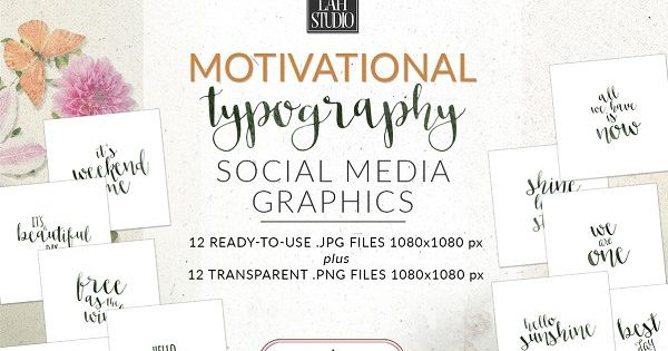 Motivational Typography Social Media Graphics ~~~ Made to save your precious time!