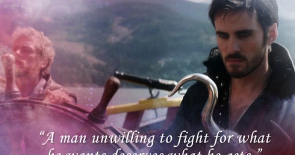 "Once Upon A Time Quotes: ""A man unwilling to fight for what"