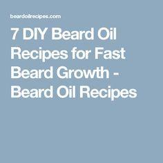 7 Diy Beard Oil Recipes For Fast Beard Growth Beard Oil Recipe
