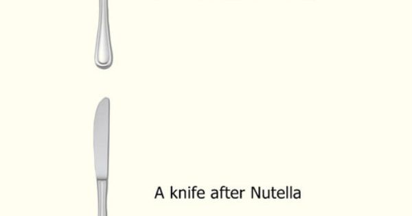 Before and after Nutella…some would say that this is funny, but I