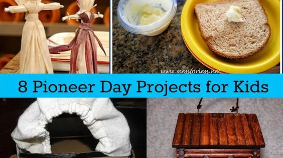 8 Pioneer Day Projects For Kids Kid For Kids And Projects