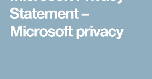 Microsoft Privacy Statement  Microsoft Privacy  Chancyglancy