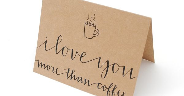Coffee greeting card hand lettered modern calligraphy
