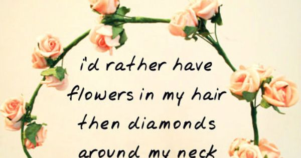 Floral Quotes Tumblr Hippie Quote Roses Flower Crown Quotes