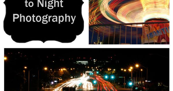 An Introduction to Night Photography | Boost Your Photography