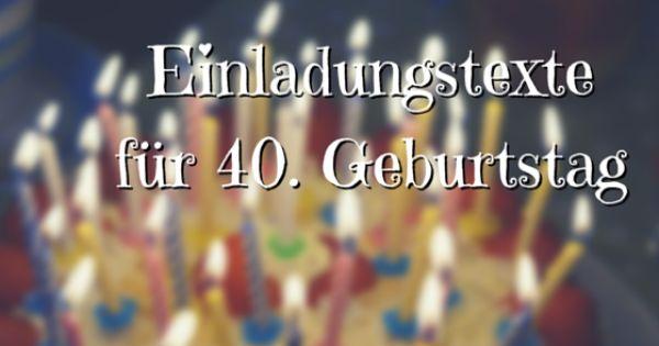 Einladung 40 Geburtstag Originell
