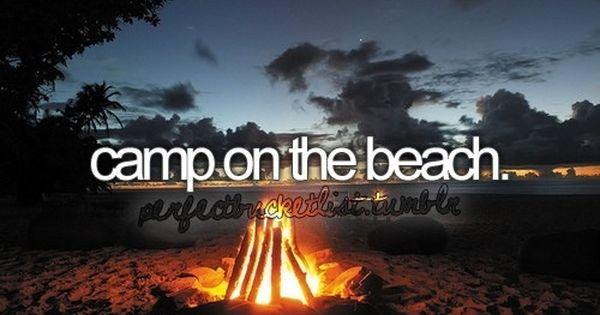 Before I die bucket list bucket-list Camp on the beach