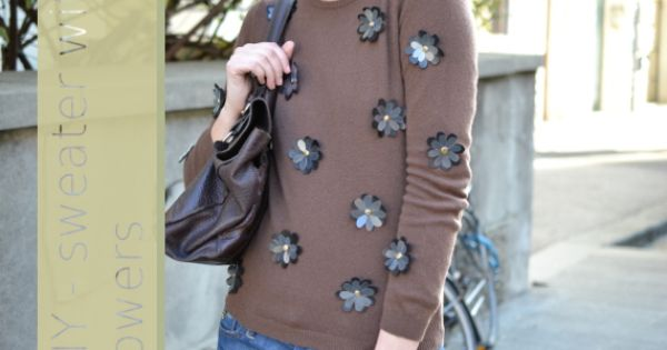 diy sweater add flowers #refashion #sew - check out other ...