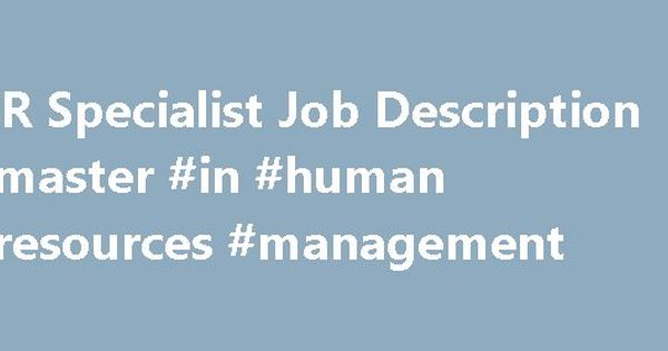 HR Specialist Job Description #master #in #human #resources - human resources job description