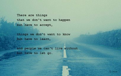 There are thing that we don't want to happen, but have to