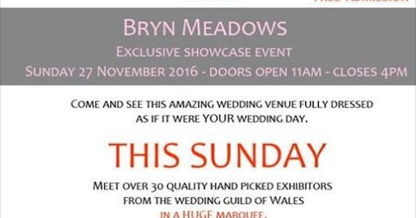 Looking Forward To This Exclusive Wedding Showcase Event At Bryn Meadows Golf Hotel Spa On Sunday Starting 11am All Partints Are Membe