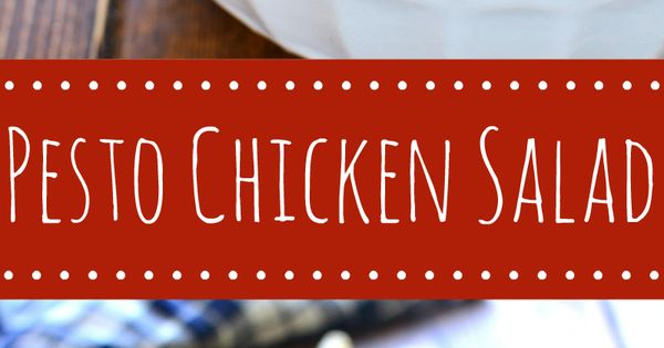 Pesto chicken salads, Pesto chicken and Chicken salads on Pinterest