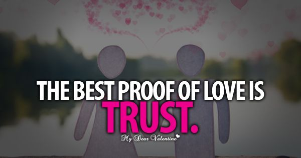 If there is no trust, you cannot have a stable relationship!