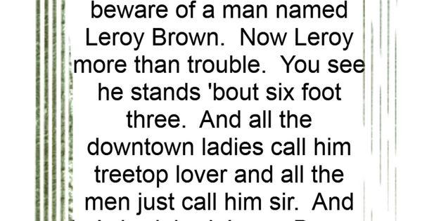 Jim Croce Bad Bad Leroy Brown Song Lyrics Music Lyrics Song Quotes Music Quotes Songs Lyrics Music Pop Lyrics Lyrics To Live By Cool Lyrics
