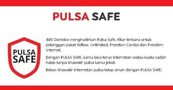 Pulsa Safe Adalah Dan Bagaimana Cara Menggunakan Pulsa Safe Indosat Im3 Ooredoo Kartu Internet Kebebasan