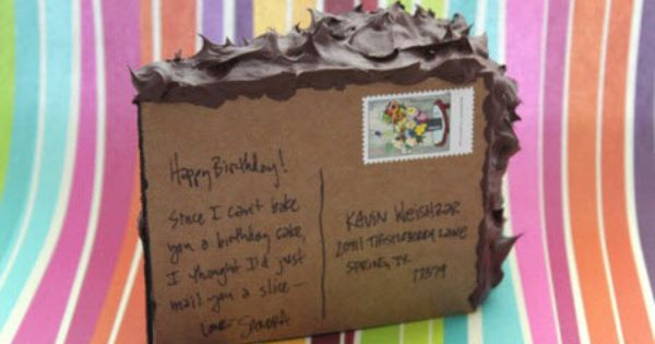 DIY Faux, Mailable Birthday Cake: Now wouldn't this be the awesomest birthday
